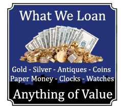Loaning Money For Gold Silver Coins Watches Antiques Collectables Pawn Shop Portland Maine